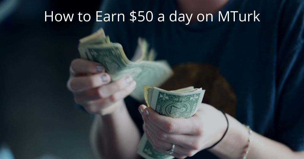 how to earn $50 a day on MTurk - Woman counting cash